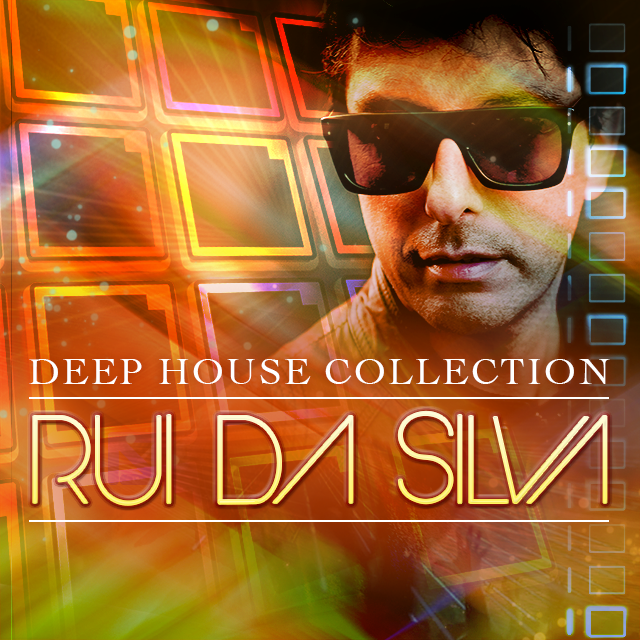 Rui Da Silva Deep House Collection